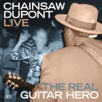 The Real Guitar Hero, Chainsaw Dupont